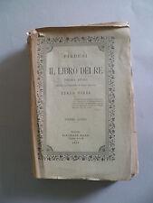 Firdusi Il libro dei re Poema Italo Pizzi Volume IV 1888 Torino Vincenzo Bona