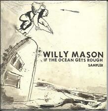 WILLY MASON If the Ocean RARE 5TRX SAMPLER PROMO DJ CD single SEALED 2007 USA