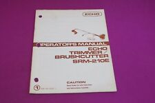Echo SRM-210E Trimmer/Brushcutter Operators Manual.