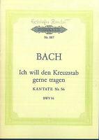 J. S. Bach ~ Ich will den Kreuzstab gerne tragen, Kantate Nr. 56 Taschenpartitur