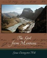 The Girl from Montana (Paperback or Softback)