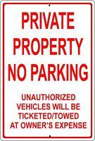 "Private Property No Parking  8"" x 12"" Aluminum Metal Sign"