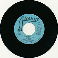BETTE MIDLER - UNDER THE BOARDWALK - PROMO -  DJ'S 45 RECORD - ATLANTIC - NM