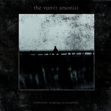 Vomit Arsonist  Meditations on Giving Up Completely  (CD 2017, Malignant)
