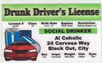 Drunk Driver's License ... plastic ID card Drivers License -