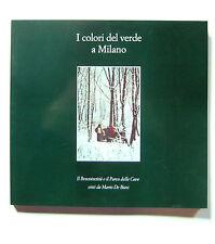 MARIO DE BIASI I colori del verde a Milano ZADIG 2001 Boscoincittà