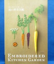 Embroideed Kitchen Garden by Kazuko Aoki /Japanese Craft Pattern Book Brand New!