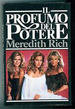 RICH MEREDITH IL PROFUMO DEL POTERE  CDE 1985 ROMANZI ROSA