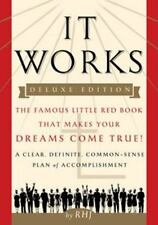 It Works DELUXE EDITION: The Famous Little Red Book That Makes Your Dreams Come