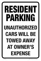 """Resident Parking Towed at Owner's Expense Parking Sign, 12""""w x 18""""h, Full Color"""