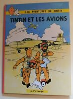TINTIN étude. TINTIN ET LES AVIONS. Cartonné  52 pages en couleurs. Le Passage