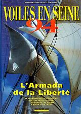 VOILES EN SEINE 94 L'ARMADA DE LA LIBERTE PAR D. GILLES ET G. PESSIOT