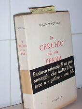 1954-D'AQUARA LUCIO-UN CERCHIO ALLA MIA TERRA+