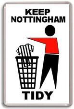 Nottingham Forest, Keep Nottingham Tidy Fridge Magnet Free Postage