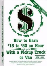 How To Earn $15 To $50 An Hour With A Pickup Truck Or Van