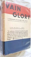 Vain Glory,1914-1918 Miscellany of the Great War,Guy Chapman,rare in Dustjacket