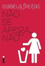 Nao Se Apega Nao (Em Portugues do Brasil)