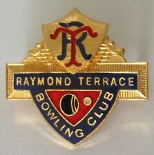 Raymond Terrace Bowling Club Badge Rare Vintage (K6)