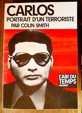 Carlos portrait d'un terroriste.coll. l'air du temps .Gallimard 1977 Biographie