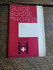 guide suisse des hotels 1938 - société suisse des hôteliers à bâle