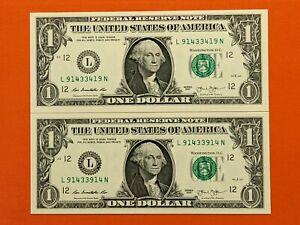 Lot of 2-2013 $1 Dollar notes RADAR L91433419N & BOOKEND L91433914N