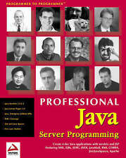 Professional Java Server Programming with Servlets, JavaServer Pages (JSP), XML,