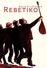 Rebetiko Prudhomme, David VeryGood