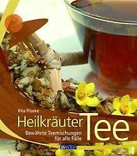 Heilkräuter Tee: Bewährte Teemischungen für alle Fä... | Buch | Zustand sehr gut