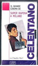 SUPER RAPINA A MILANO ADRIANO CELENTANO CLAUDIA MORI VHS EDITORIALE SIGILLATA!!!