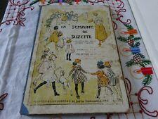 """ALBUM """"LA SEMAINE de SUZETTE""""  modèles de robe poupée BLEUETTE  1er sem 1925"""