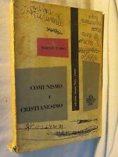 COMUNISMO E CRISTIANESIMO Martin D'Arcy Edizioni Cinque Lune 1965 libro di per
