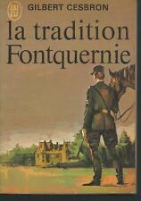 La tradition Fontquernie.Gilbert CESBRON.J'ai Lu C011