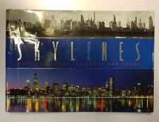 Skylines : American Cities Yesterday and Today by M. Hill Goodspeed 2008 HC