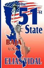 The 51st State : Sometimes Unintended Circumstances Become Reality! by Elias...