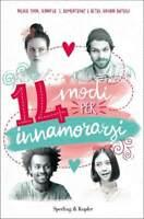 14 modi per innamorarsi, Nicola Yoon, J.L. Armentrout, libro nuovo