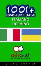 1001+ frasi di base italiano - ucraino.New 9781537246772 Fast Free Shipping<|
