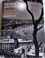 SALVATORE PALOMBA LA POESIA NAPOLETANA DAL NOVECENTO A OGGI L'ANCORA... 2003