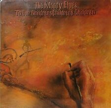 THE MOODY BLUES~TO OUR CHILDREN'S CHILDREN'S CHILDRFEN ~GERMAN PRESS~VINYL LP