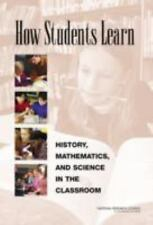 How Students Learn:: History, Mathematics, and Science in the Classroom by Board