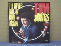TOM JONES - I'LL NEVER FALL IN LOVE AGAIN - 45 GIRI - EX/EX