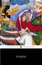 The Rig Veda : An Anthology of One Hundred Eight Hymns (Classic)
