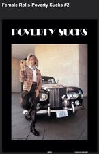"""Poverty Sucks- Female The Famous Poster"""" Limited Offer Car Poster"""