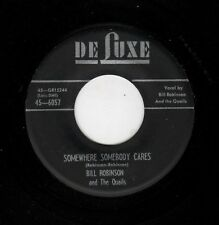 RARE DOOWOP-BILL ROBINSON/QUAILS-SOMEWHERE SOMEBODY CARES/A LITTLE BIT OF LOVE