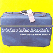 Home Truths from Abroad - Fretblanket  Audio CD Buy 3 Get 1 Free