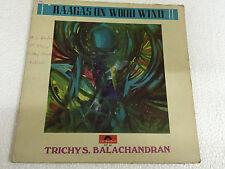 TRICHY S BALACHANDRAN RAAGA CARNATIC FLUTE WOOD WIND RARE LP INDIA CLASSICAL EX