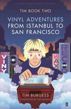 Tim Book Two: Vinyl Adventures from Istanbul to , Burgess, Tim, New