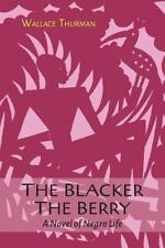 The Blacker the Berry by Wallace Thurman (2015, Paperback)