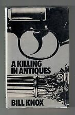 A KILLING IN ANTIQUES (Bill Knox/Thane & Moss/1st British)
