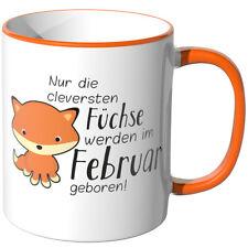 "JUNIWORDS Tasse ""Die cleversten Füchse - Februar geboren"" Geschenk Geburtstag"