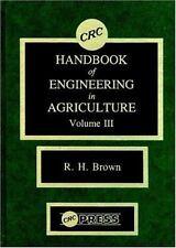 CRC Handbook of Engineering in Agriculture, Volume III-ExLibrary